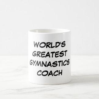 """World's Greatest Gymnastics Coach"" Mug"