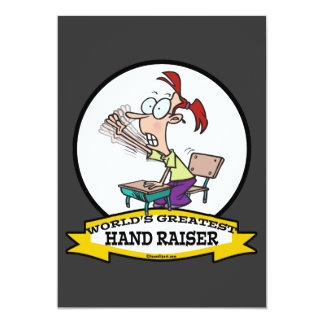 WORLDS GREATEST HAND RAISER CARTOON 13 CM X 18 CM INVITATION CARD