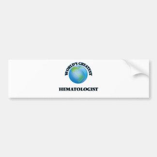 World's Greatest Hematologist Car Bumper Sticker