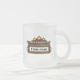 World's Greatest Historian Frosted Glass Coffee Mug