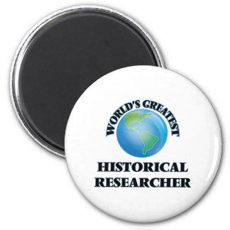 World's Greatest Historical Researcher Fridge Magnet