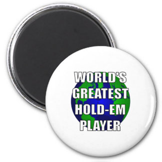 World's Greatest Hold-Em Player 6 Cm Round Magnet