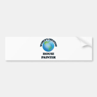 World's Greatest House Painter Bumper Sticker