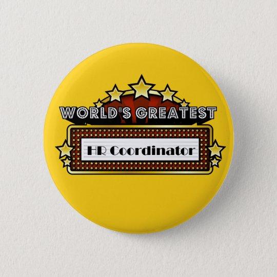 World's Greatest HR Coordinator 6 Cm Round Badge