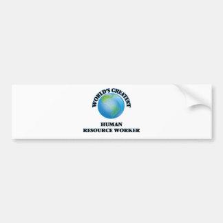 World's Greatest Human Resource Worker Bumper Stickers