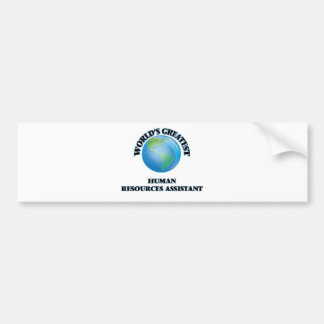 World's Greatest Human Resources Assistant Bumper Sticker