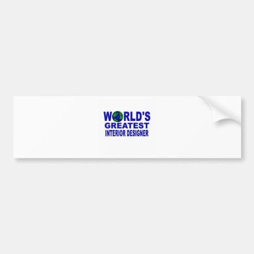 World's Greatest Interior Designer Bumper Stickers