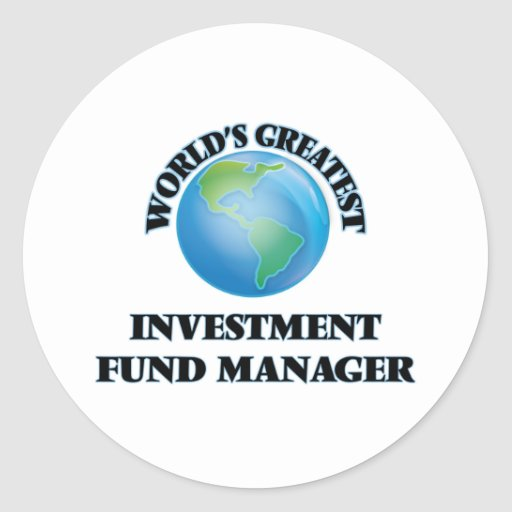 World's Greatest Investment Fund Manager Sticker