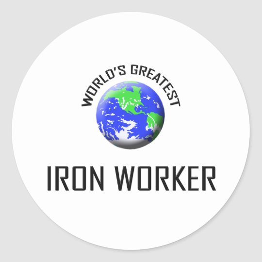 World's Greatest Iron Worker Classic Round Sticker