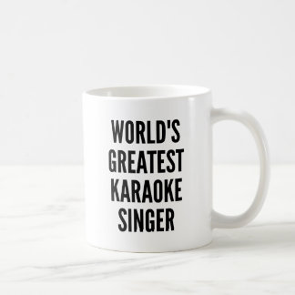 Worlds Greatest Karaoke Singer Coffee Mug
