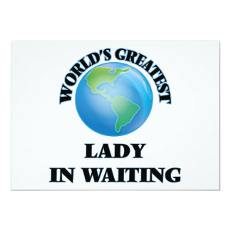 World's Greatest Lady In Waiting Announcement