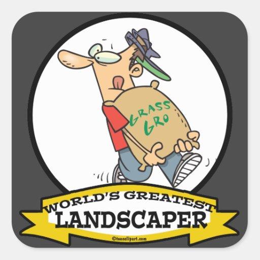 WORLDS GREATEST LANDSCAPER MEN CARTOON SQUARE STICKER