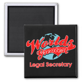 World's Greatest Legal Secretary Square Magnet