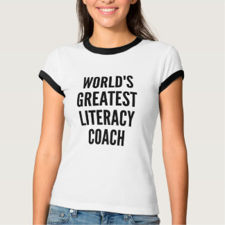 Worlds Greatest Literacy Coach T-Shirt
