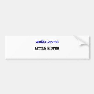World's Greatest Little Sister Bumper Stickers