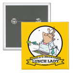 WORLDS GREATEST LUNCH LADY CARTOON 15 CM SQUARE BADGE