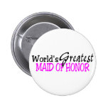 Worlds Greatest Maid of Honour Pin
