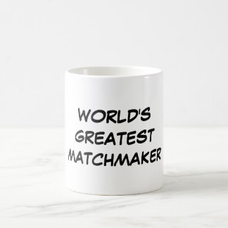 """World's Greatest Matchmaker"" Mug"