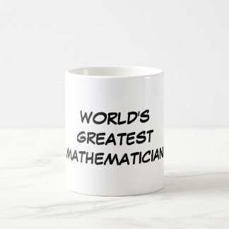 """World's Greatest Mathematician"" Mug"