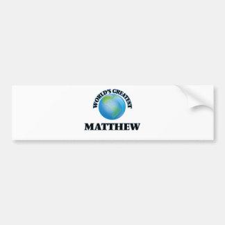 World's Greatest Matthew Bumper Stickers