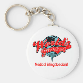 World's Greatest Medical Billing Specialist Basic Round Button Key Ring