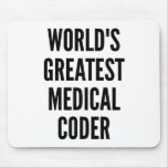 Worlds Greatest Medical Coder Mouse Pad