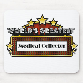 World's Greatest Medical Collector Mousepads