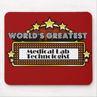 World's Greatest Medical Lab Technologist Mousepad