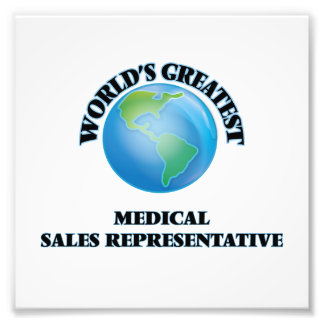 World's Greatest Medical Sales Representative Photograph