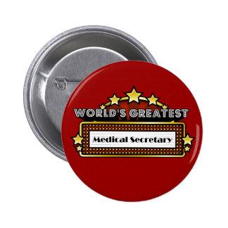 World's Greatest Medical Secretary Button