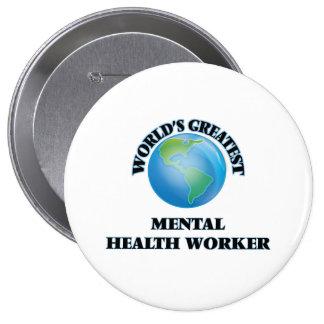 World's Greatest Mental Health Worker Button