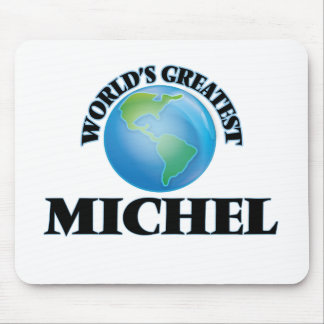World's Greatest Michel Mouse Pads