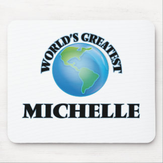 World's Greatest Michelle Mousepads
