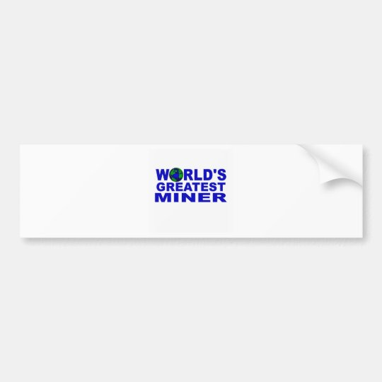 World's Greatest Miner Bumper Sticker