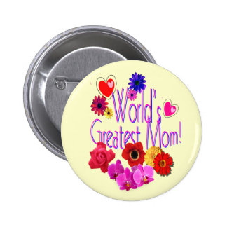 World's Greatest Mom! 6 Cm Round Badge
