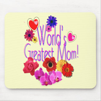 World's Greatest Mom! Mouse Pad