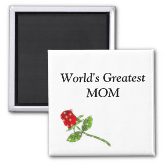 World's Greatest MOM rose Magnet