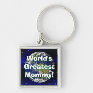 World's Greatest Mommy! Keychain
