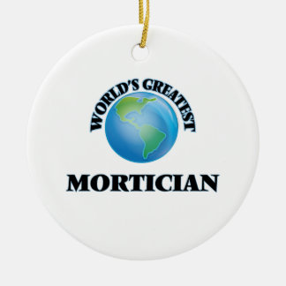 World's Greatest Mortician Christmas Ornaments
