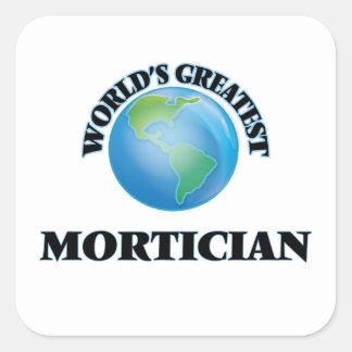 World's Greatest Mortician Square Sticker