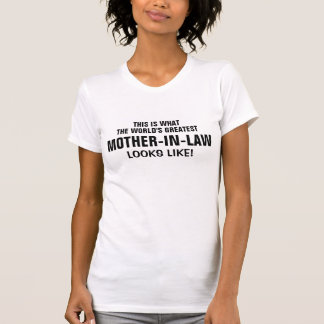 World's greatest Mother-in-law T-shirt