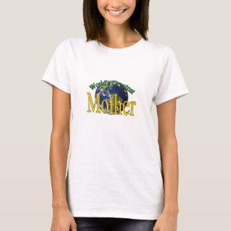 World's Greatest Mother Shirt