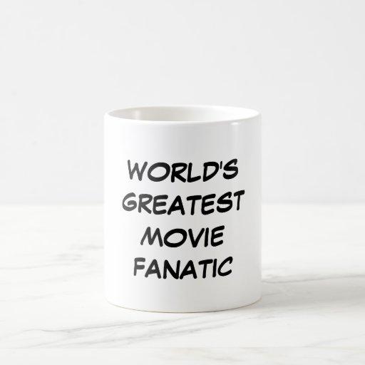 """World's Greatest Movie Fanatic"" Mug"