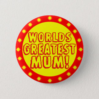 Worlds Greatest Mum Red & Yellow Button Badge