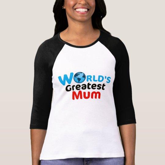 World's Greatest Mum Shirt (UK version)