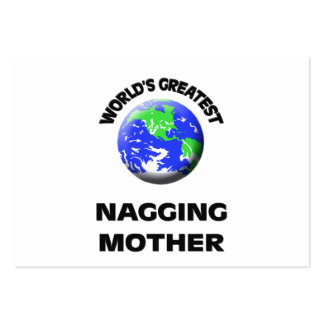 World's Greatest Nagging Mother Business Card Templates