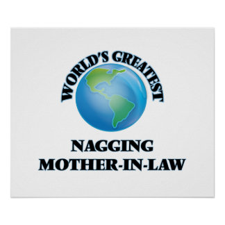 World's Greatest Nagging Mother-in-Law Poster