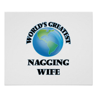 World's Greatest Nagging Wife Poster