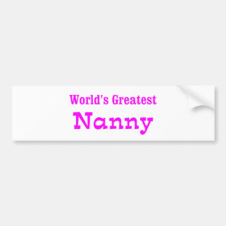Worlds Greatest Nanny_PNK Bumper Sticker