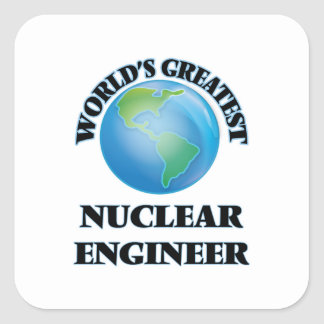 World's Greatest Nuclear Engineer Stickers
